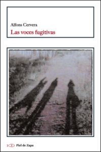 Las voces fugitivas
