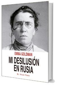 Mi desilusión en Rusia. Emma Goldman
