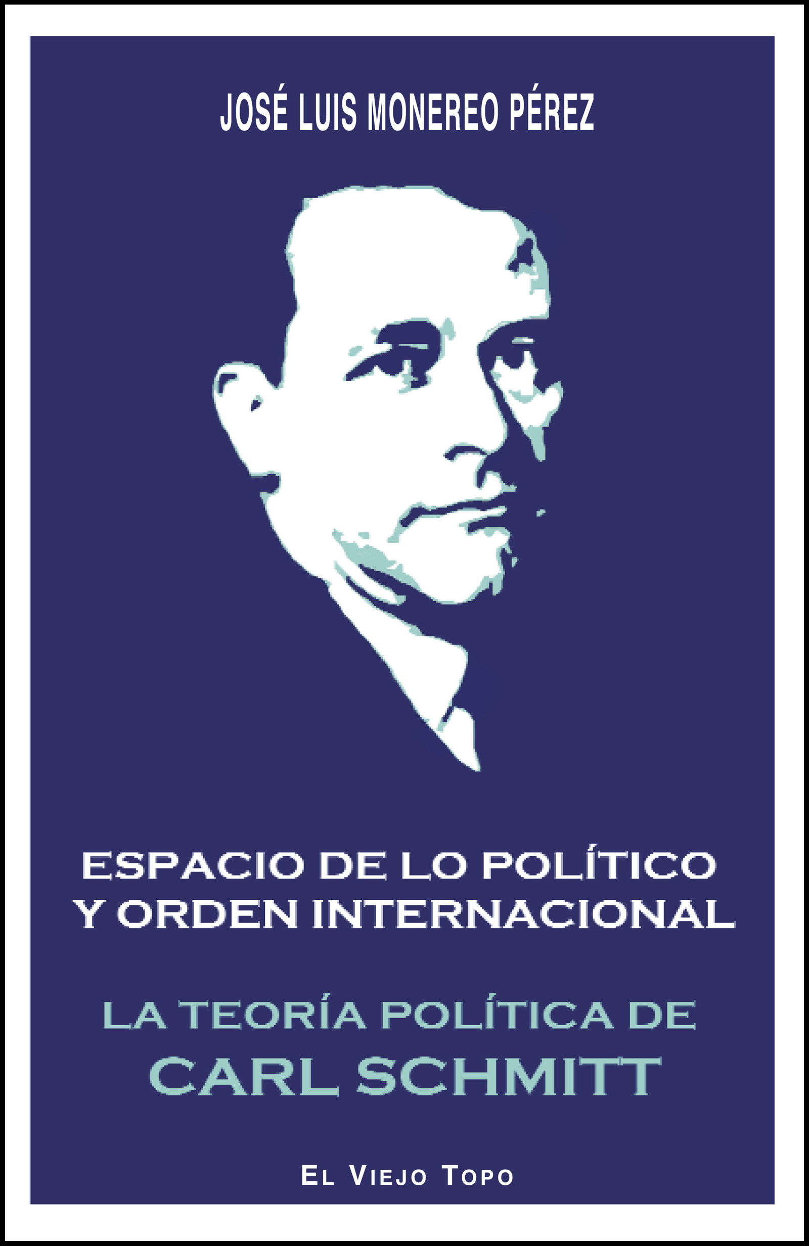 La teoría política de Carl Schmitt