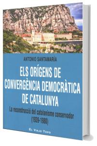 Els orígens de convergència democràtica de Catalunya