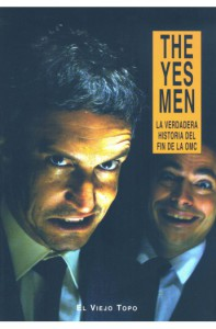 the-yes-men-la-verdadera-historia-del-fin-de-la-omc