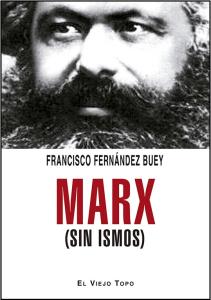 Marx sin ismos
