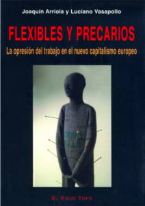 Flexibles y precarios
