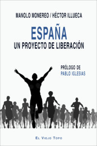 España: Un proyecto de liberación