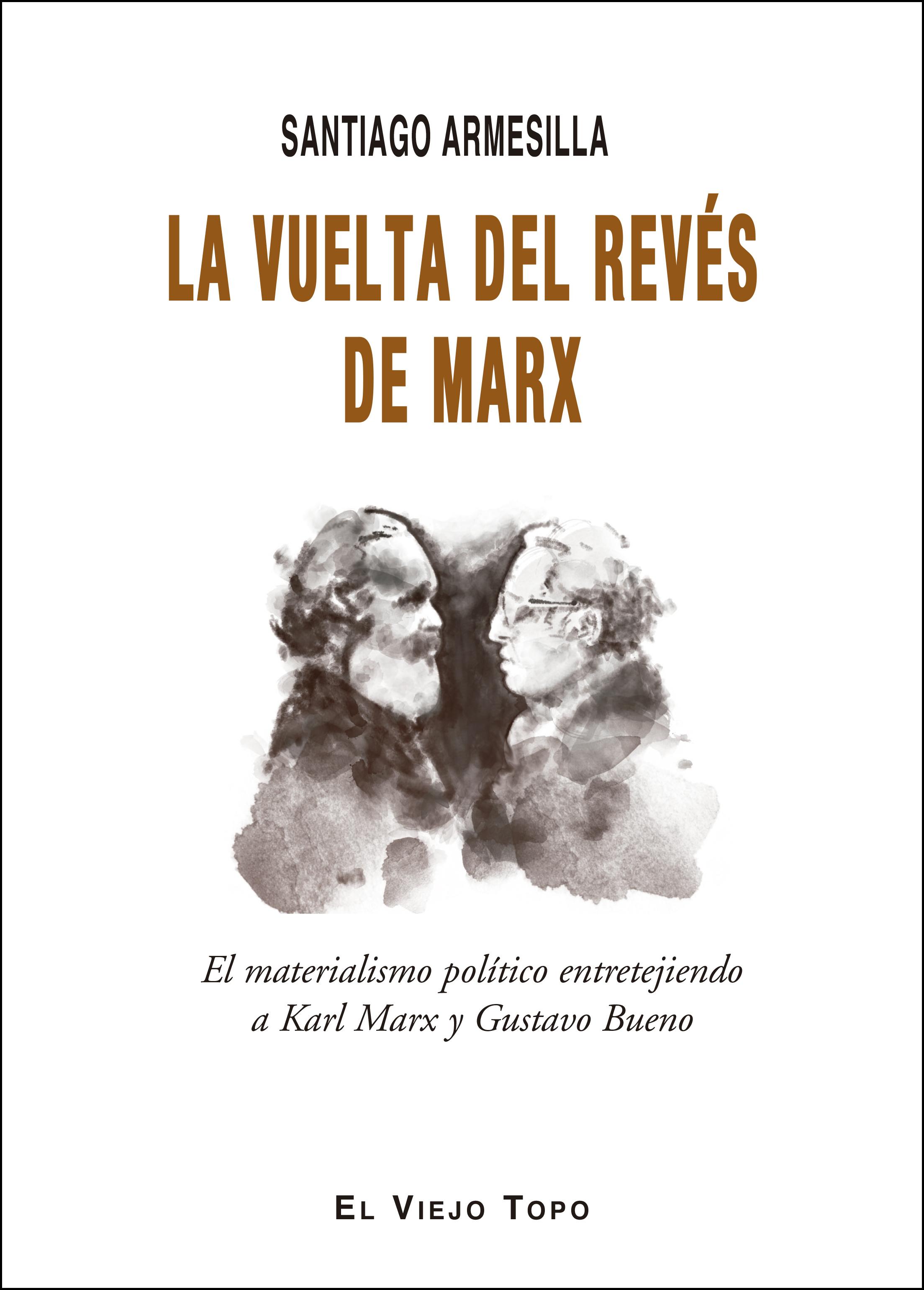 La vuelta al revés de Marx